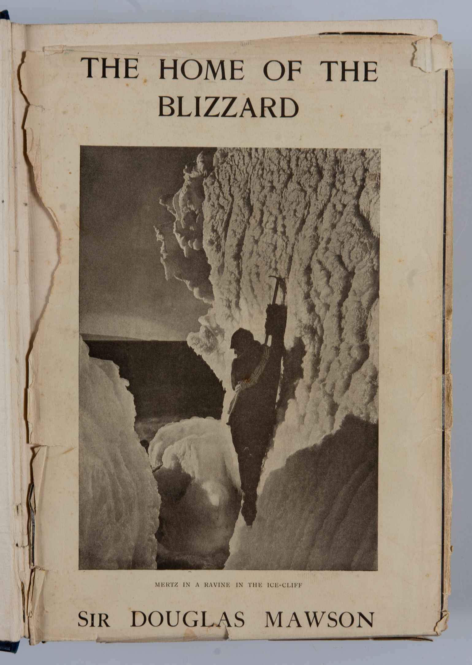 The Home Of The Blizzard - MAWSON, Sir Douglas - First Edition
